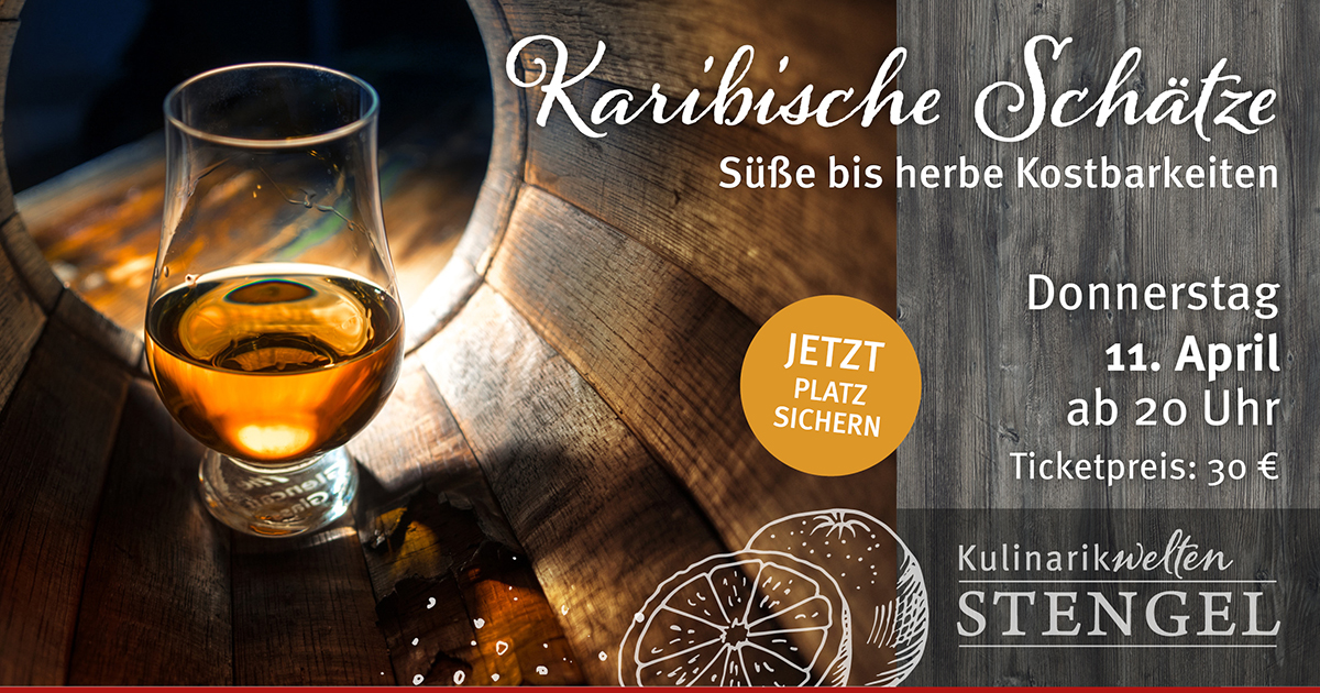 Event-Rumtasting in den Kulinarikwelten Stengel am 11. April 2019
