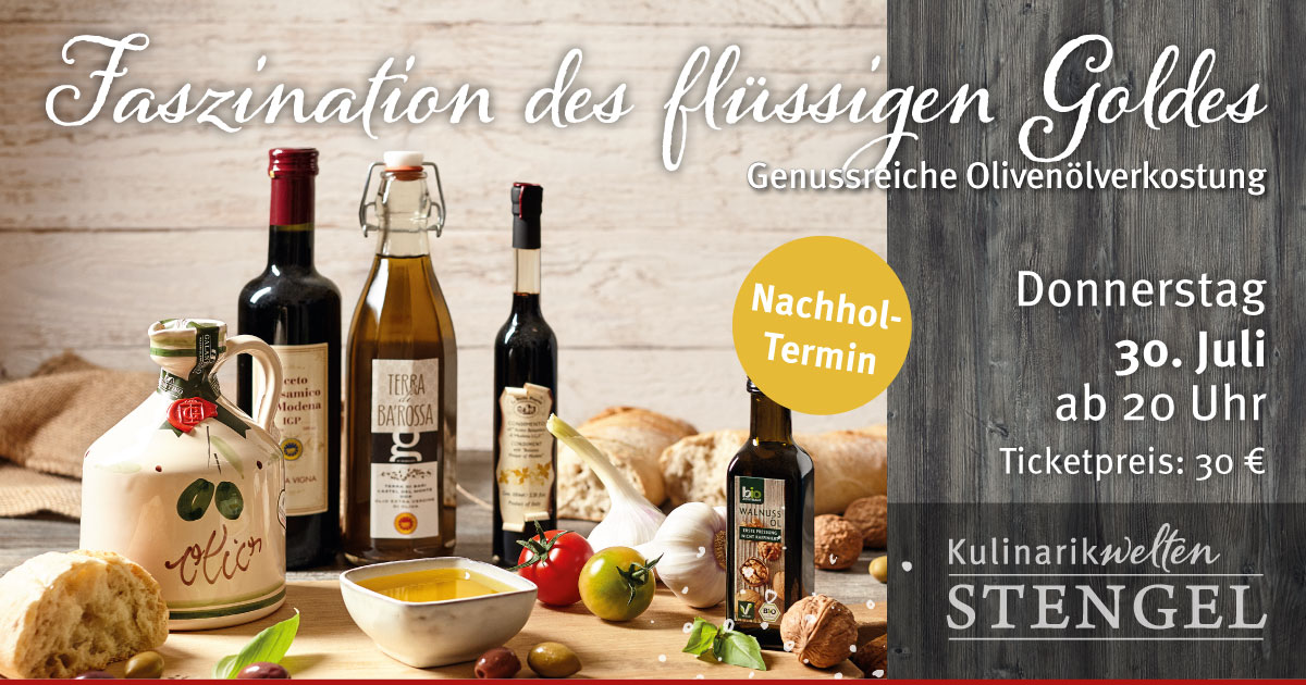 Olivenöltasting am 30. Juli 2020 in den Kulinarikwelten E-Center Stengel