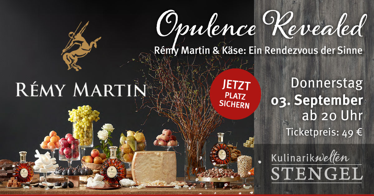Rémy-Martin- & Käse-Tasting am 3. September 2020 in den Kulinarikwelten Stengel in Fürth