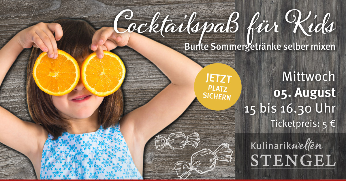 Cocktailspaß für Kids am 5. August 2020 in den Kulinarikwelten Stengel in Fürth